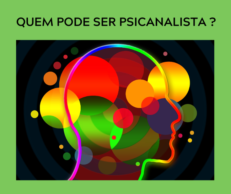 Quem pode ser psicanalista?